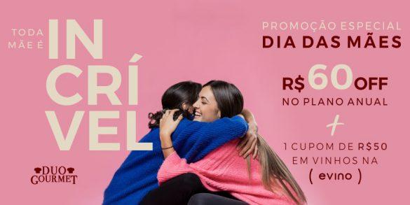 Campanha Dia das Mães - Duo Gourmet